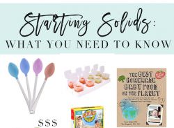 The Complete Guide to Starting Solids for your Baby!