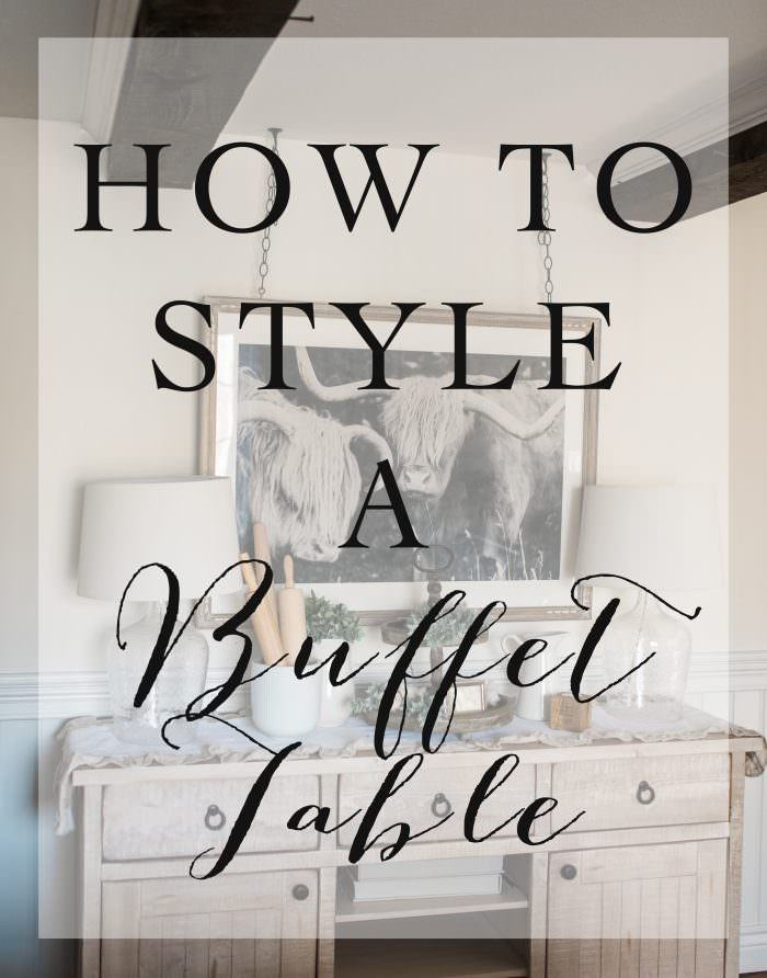 How to Style a Buffet Table